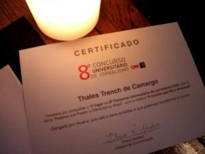 Os vencedores receberam um certificado e um IPAD 2.